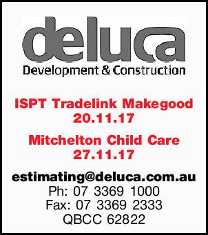 ISPT Tradelink Makegood 20.11.17 Mitchelton Child Care 27.11.17 estimating@deluca.com.au Ph: 07 3...