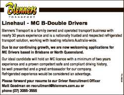 Linehaul - MC B-Double Drivers Blenners Transport is a family owned and operated transport business...