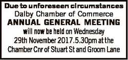 Due to unforeseen circumstances Dalby Chamber of Commerce ANNUAL GENERAL MEETING will now be held on...