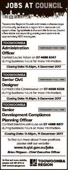 JOBS AT council Toowoomba Regional Council administers a diverse range of community services to a region rich in resources and opportunities. Sympathetic to the work life balance, Council offers stable and expanding employment options to its approximately 1800 employees. TOOWOOMBA Administration Officer TEMPORARY PART-TIME Contact Louisa Fallon on 07 4688 ...
