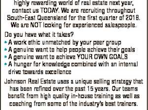 LAUNCH INTO 2018 WITH YOUR NEW REAL ESTATE CAREER If you're looking to get into the fast-paced, highly rewarding world of real estate next year, contact us TODAY. We are recruiting throughout South-East Queensland for the first quarter of 2018. We are NOT looking for experienced salespeople. Do you ...