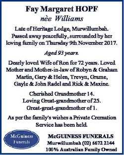 Fay Margaret HOPF ne e Williams Late of Heritage Lodge, Murwillumbah. Passed away peacefully, surrou...