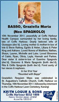 BASSO, Graziella Maria (Nee SPAGNOLO) 10th November 2017, peacefully at Coffs Harbour Health Campus...