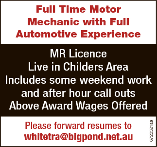 Full Time Motor Mechanic with Full Automotive Experience   MR Licence   Live in Childers...