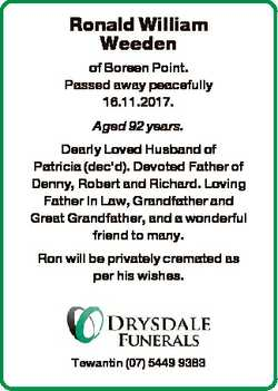 Ronald William Weeden of Boreen Point. Passed away peacefully 16.11.2017. Aged 92 years. Dearly Love...