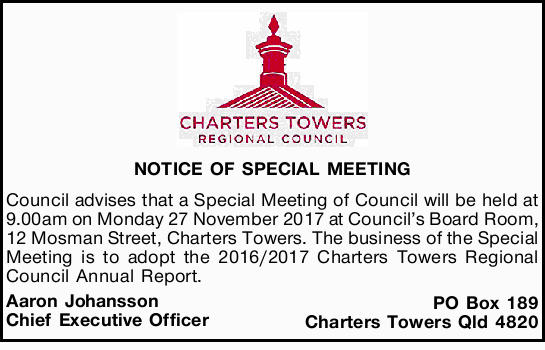 NOTICE OF SPECIAL MEETING Council advises that a Special Meeting of Council will be held at 9.00a...