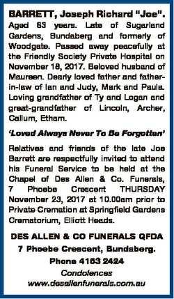 """BARRETT, Joseph Richard """"Joe"""". Aged 83 years. Late of Sugarland Gardens, Bundaberg and for..."""
