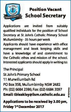 Position Vacant School Secretary The Principal St John's Primary School 11 Murwillumbah Rd PO Bo...
