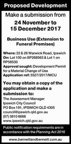 Proposed Development Make a submission from 24 November to 15 December 2017 Business Use (Extensi...