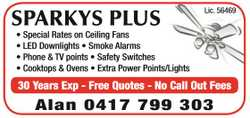 Ceiling Fan installations  LED Downlights  Smoke Alarms  Power, TV and Phone P...