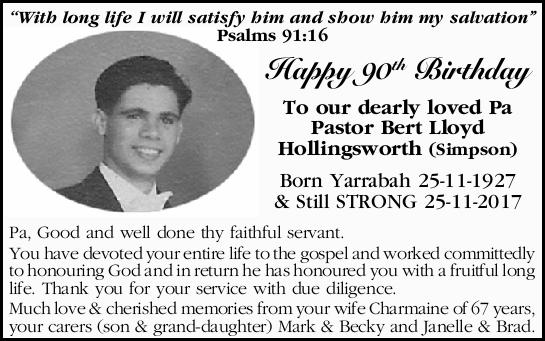 ``With long life I will satisfy him and show him my salvation'' Psalms 91:16 Happy 90th B...
