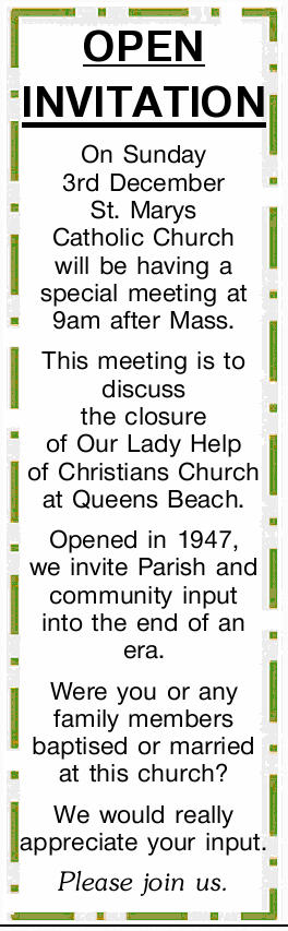 OPEN INVITATION On Sunday 3rd December St. Marys Catholic Church will be having a special meeting...