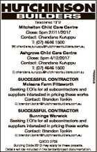 Established 1912 Mitchelton Child Care Centre Close: 5pm 27/11/2017 Contact: Chandana Kuruppu T: (07) 4646 1500 Ashgrove Child Care Centre Close: 5pm 4/12/2017 Contact: Chandana Kuruppu T: (07) 4646 1500 E: chandana.kuruppu@hutchinsonbuilders.com.au SUCCESSFUL CONTRACTOR Mcleans Farm Pittsworth Seeking EOI's for all ...