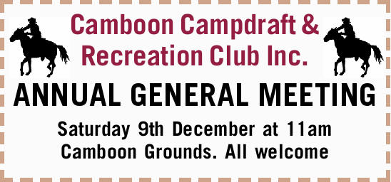ANNUAL GENERAL MEETING   Saturday 9th December at 11am Camboon Grounds. All welcome