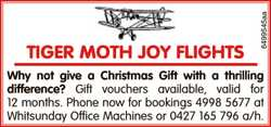 TIGER MOTH JOY FLIGHTS   Why not give a Christmas Gift with a thrilling   difference?  ...