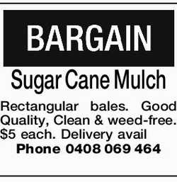 Sugar Cane Mulch Rectangular bales. Good Quality, Clean & weed-free. $5 each. Delivery avail...