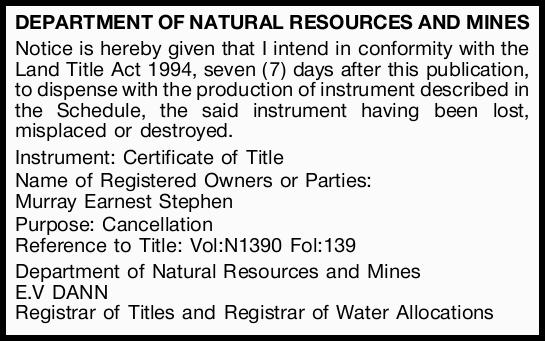DEPARTMENT OF NATURAL RESOURCES AND MINES Notice is hereby given that I intend in conformity with...