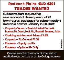 Redbank Plains: QLD 4301 TRaDes WanTeD Subcontractors required for new residential development of 20...