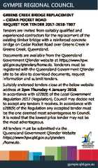 GYMPIE REGIONAL COUNCIL GREENS CREEK BRIDGE REPLACEMENT - CEDAR POCKET ROAD REQUEST FOR TENDER 2017-2018-T007 Tenders are invited from suitably qualified and experienced contractors for the replacement of the existing timber bridge with a reinforced concrete bridge on Cedar Pocket Road over Greens Creek in Greens Creek, Queensland. Documents are available ...