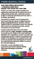 GYMPIE REGIONAL COUNCIL BLUE CREEK BRIDGE REPLACEMENT - KANDANGA CREEK ROAD REQUEST FOR TENDER 2017-2018-T008 Tenders are invited from suitably qualified and experienced contractors for the replacement of the existing timber bridge with a reinforced concrete bridge on Kandanga Creek Road over Blue Creek in Kandanga, Queensland. Documents are available from ...