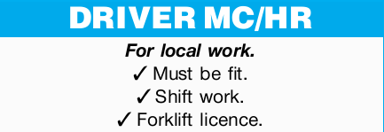 Requiredfor local work. Must be fit. Shift work. Forklift licence.   Phone (07) 5564...