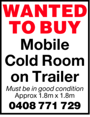 Mobile Cold Room on Trailer Must be in good condition Approx 1.8m x 1.8m