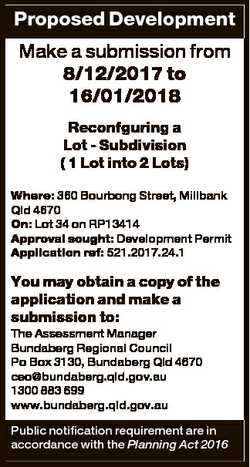 Proposed Development Make a submission from 8/12/2017 to 16/01/2018 Reconfguring a Lot - Subdivision...