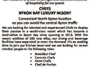 Our mission is to create meaningful and authen c moments of hospitality for our guests CHEFS BYRON BAY LUXURY RESORT Convenient North Byron location so you can avoid the central Byron traffic We are looking for talented and experienced Chefs to display their passion in a world-class resort which has ...