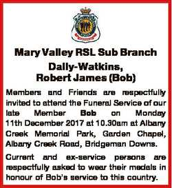 Mary Valley RSL Sub Branch Dally-Watkins, Robert James (Bob) Members and Friends are respectfully in...