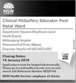 Clinical Midwifery Educator Post Natal Ward   Department: Illawarra Shoalhaven Local Health D...