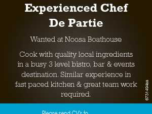 Experienced Chef De Partie Cook with quality local ingredients in a busy 3 level bistro, bar & events destination. Similar experience in fast paced kitchen & great team work required. 6731494aa Wanted at Noosa Boathouse Please send CV's to chefshanebailey@noosaboathouse.com.au