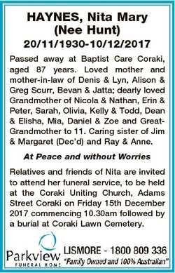 HAYNES, Nita Mary (Nee Hunt) 20/11/1930-10/12/2017 Passed away at Baptist Care Coraki, aged 87 years...
