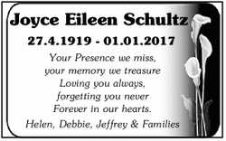 Joyce Eileen Schultz 27.4.1919 - 01.01.2017 Your Presence we miss, your memory we treasure Loving...