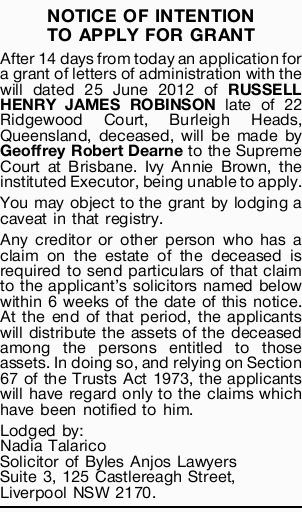 NOTICE OF INTENTION TO APPLY FOR GRANT After 14 days from today an application for a grant of let...
