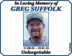 In Loving Memory of 11.09.55  10.01.15 Unforgettable 6729638aa GREG SUFFOLK