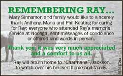 RemembeRing Ray... Mary Sinnamon and family would like to sincerely thank Anthony, Maria and Phil Ke...