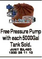 Free Pressure Pump with each 5000Gal Tank Sold