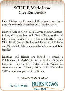 SCHILF, Merle Irene (nee Kanowski) Late of Salem and formerly of Maclagan, passed away peacefully on...