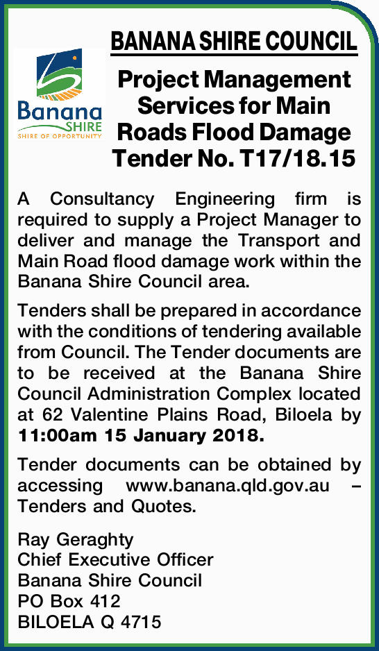 BANANA SHIRE COUNCIL Project Management Services for Main Roads Flood Damage Tender No. T17/18.15...