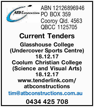ABN12126896946 PO BOX 359 Cooroy Qld. 4563 QBCC 1125705 Current Tenders Glasshouse College (Under...