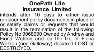 OnePath Life Insurance Limited intends   after 10 days to either issue replacement policy doc...