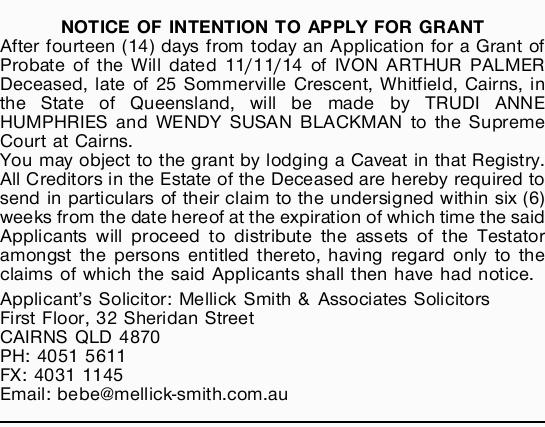 NOTICE OF INTENTION TO APPLY FOR GRANT   After fourteen (14) days from today an Application f...