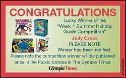CONGRATULATIONS Please note the competition winner will be published once in the Public Notices in T...