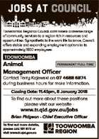 JOBS AT council Toowoomba Regional Council administers a diverse range of community services to a region rich in resources and opportunities. Sympathetic to the work life balance, Council offers stable and expanding employment options to its approximately 1800 employees. TOOWOOMBA PERMANENT FULL-TIME Animal Management Officer Contact Terry Kajewski on 07 ...