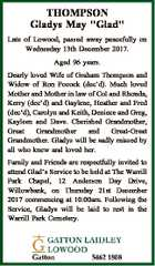 """THOMPSON Gladys May """"Glad"""" Late of Lowood, passed away peacefully on Wednesday 13th December 2017. Aged 96 years. Dearly loved Wife of Graham Thompson and Widow of Ron Pocock (dec'd). Much loved Mother and Mother in law of Col and Rhonda, Kerry (dec'd) and Gaylene, Heather and Fred ..."""