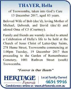 THAYER, Hella of Toowoomba, taken into God's Care 13 December 2017, aged 83 years. Beloved Wife...