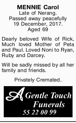 Late of Nerang.   Passed away peacefully 19 December, 2017.   Aged 69   Dearly belove...