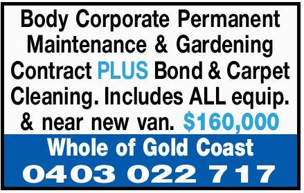 Body Corporate Permanent Maintenance & Gardening Contract   PLUS   Bond & Carpet...