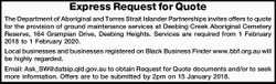 The Department of Aboriginal and Torres Strait Islander Partnerships invites offers to quote for...