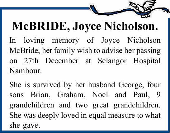 McBRIDE, Joyce Nicholson. In loving memory of Joyce Nicholson McBride, her family wish to advise...